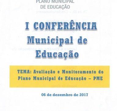 I CONFERÊNCIA MUNICIPAL SOBRE O PME – PLANO MUNICIPAL DE EDUCAÇÃO
